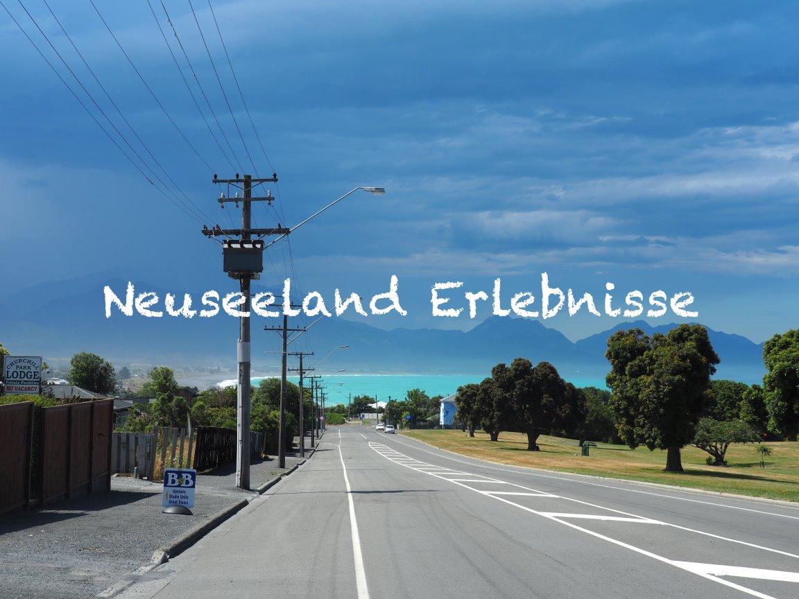 Neuseeland Erlebnisse